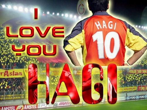 I love you Hagi